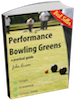 Performance Bowling Greens, a practical guide