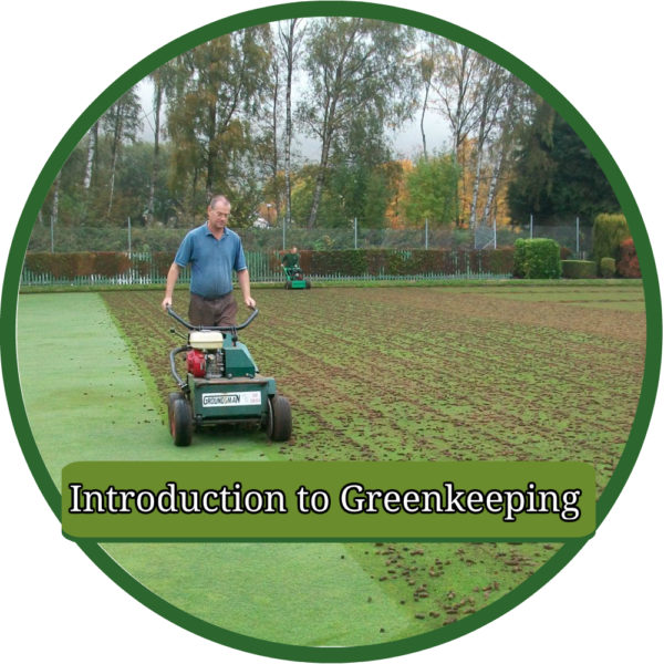 Introduction to greenkeeping